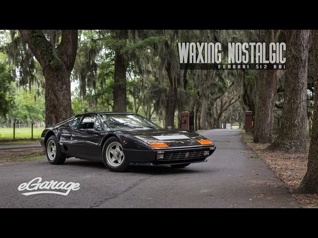 Waxing Nostalgic : <em>Ferrari</em> 512 BBI