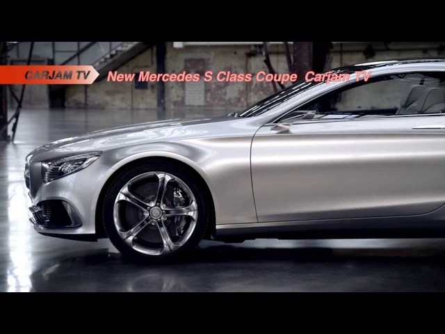 New Mercedes S Class Coupe HD 2014 First Full Commercial 2014 Mercedes CL Carjam TV HD
