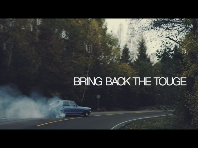 BRING BACK THE TOUGE