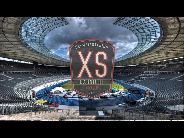 XS CarNight 2014 Olympiastadion Berlin
