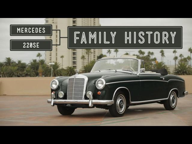 Mercedes 220SE: Family History