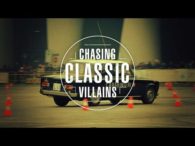 Chasing Classic Villians