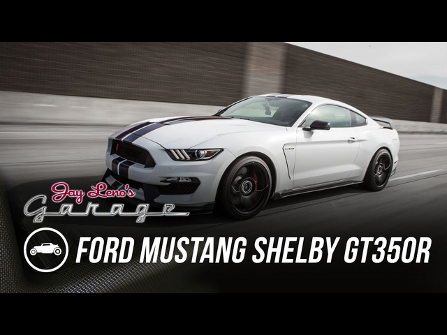 2015 Ford Mustang Shelby GT350R -Jay Leno's Garage