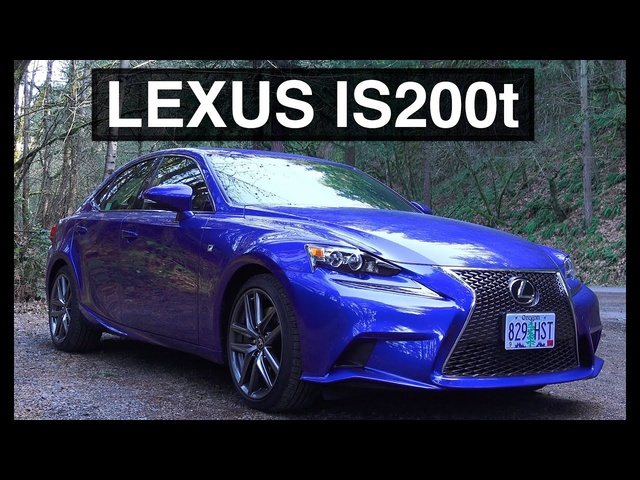 2016 Lexus IS200t - The Good, The Bad, & The Ugly