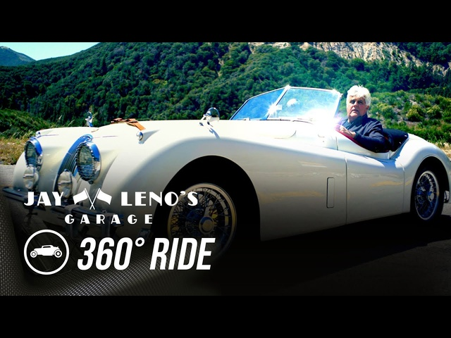 Take a 360˚ Virtual Reality Drive with Jay Leno in a 1954 Jaguar XK120! - Jay Leno's Garage
