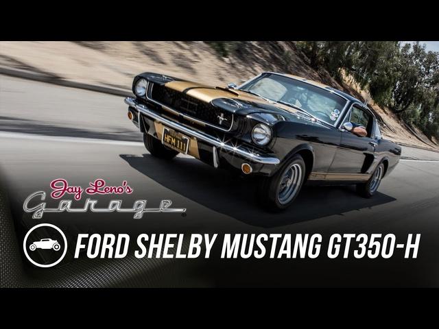 1966 Ford Shelby Mustang GT350-H -Jay Leno's Garage