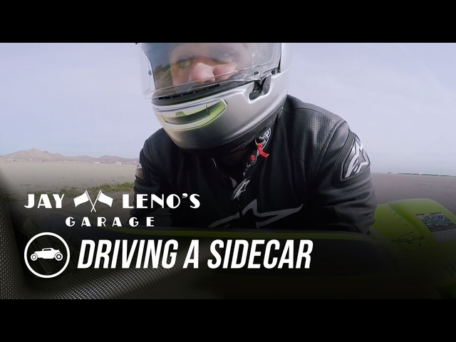 Jay Leno Drives A Sidecar For The First Time - Jay Leno's Garage