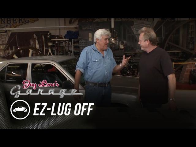 EZ-Lug Off -Jay Leno's Garage
