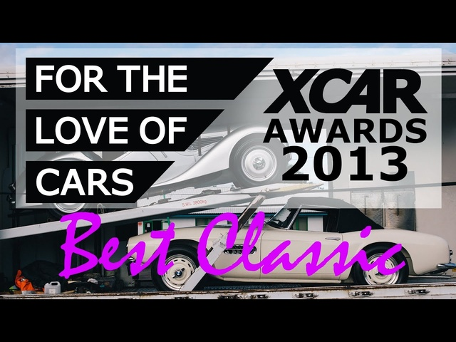 XCAR Awards 2013 - Best Classic