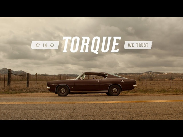In Torque We Trust - 1967 <em>Plymouth</em> Barracuda Formula S