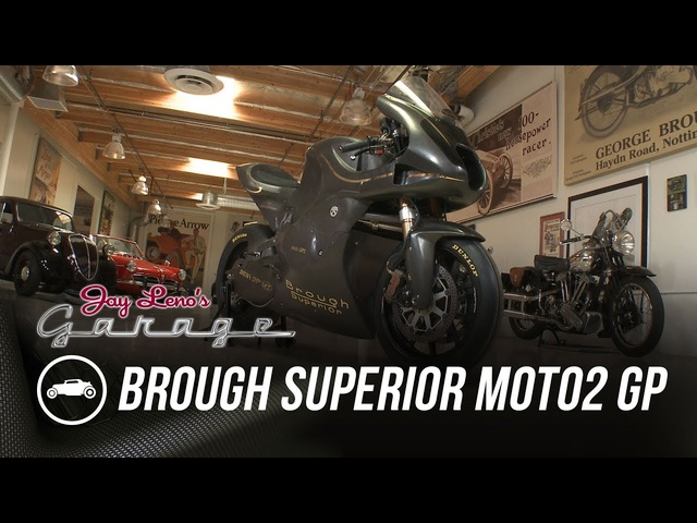 Brough Superior Moto2 GP - Jay Leno's Garage