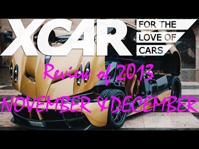 XCAR Review of 2013: November/December