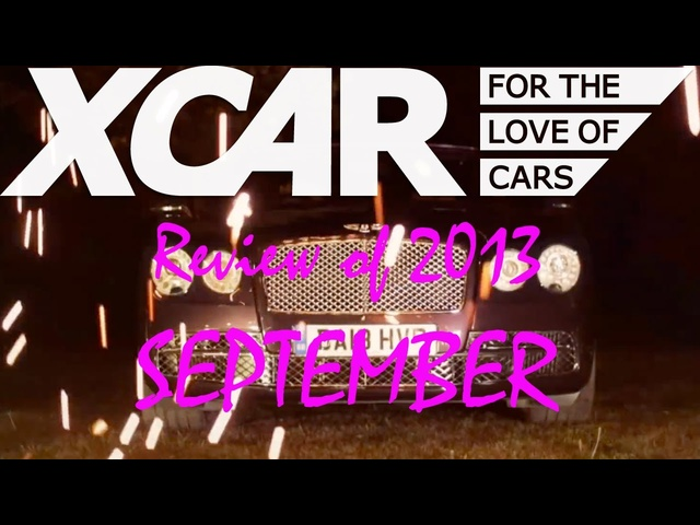 XCAR Review of 2013: September