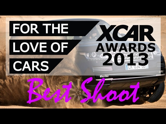 XCAR Awards 2013 - Shoot of the Year