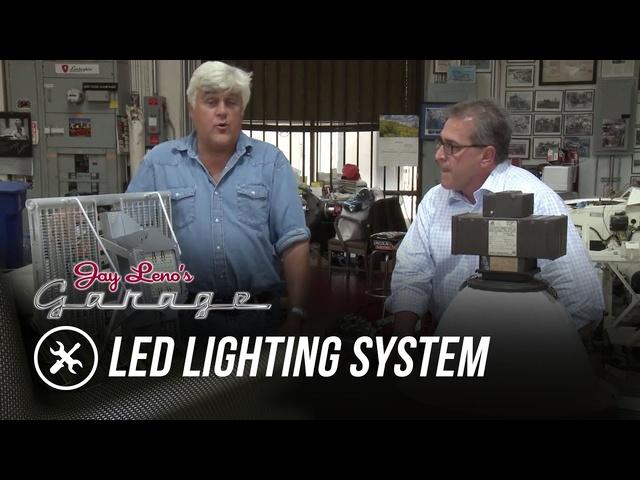 LED Lighting System -Jay Leno's Garage