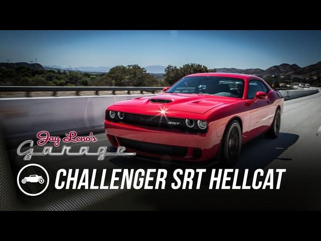 2015 Dodge Challenger SRT Hellcat -Jay Leno's Garage