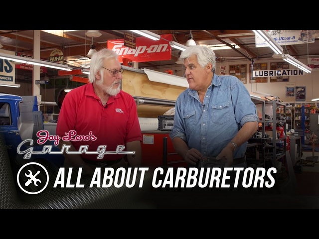 Skinned Knuckles: All About Carburetors - Jay Leno's Garage