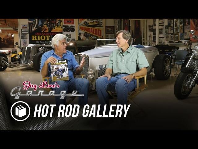 Jay's Book Club: Hot Rod Gallery -Jay Leno's Garage