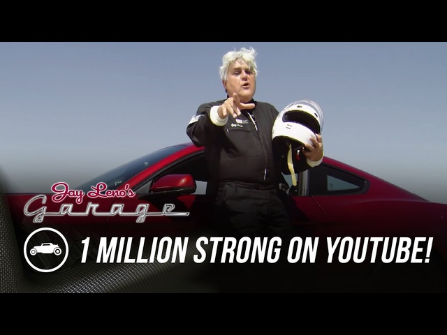 1 Million Strong on YouTube! - Jay Leno's Garage
