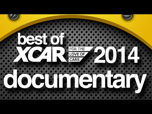 Best Documentary of 2014 - XCAR