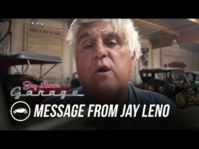 A Special Message From Our Founder -Jay Leno's Garage