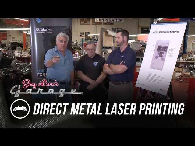 Direct Metal Laser Printing - Jay Leno's Garage