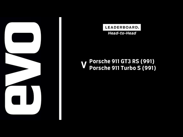 Porsche 911 GT3 RS v Porsche 911 Turbo S | evo LEADERBOARD head to head