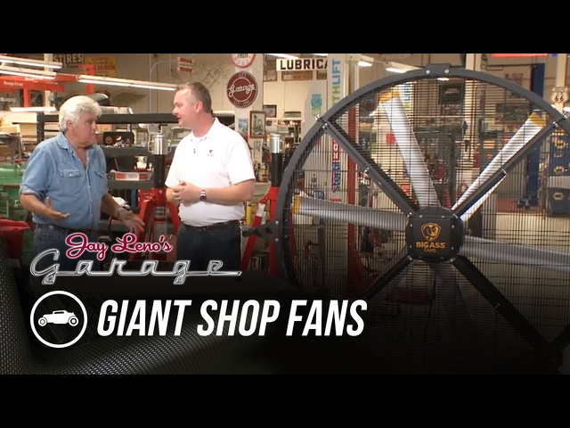 Giant Shop Fans - Jay Leno's Garage