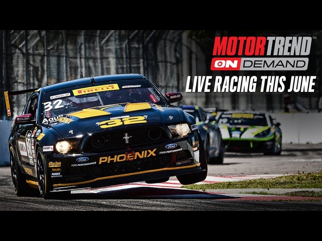 Live Racing This June 2017 on Motor Trend OnDemand