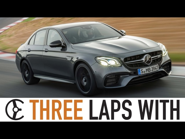 Mercedes-AMG E63 S: Three Laps With - Carfection