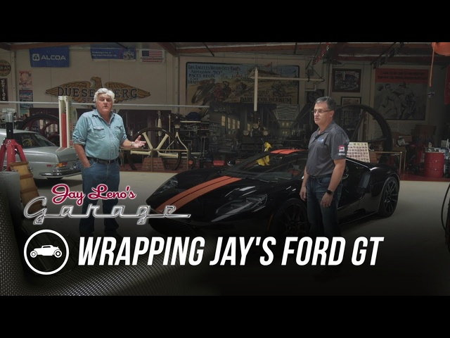 Wrapping Jay's 2017 <em>Ford</em> GT - Jay Leno's Garage
