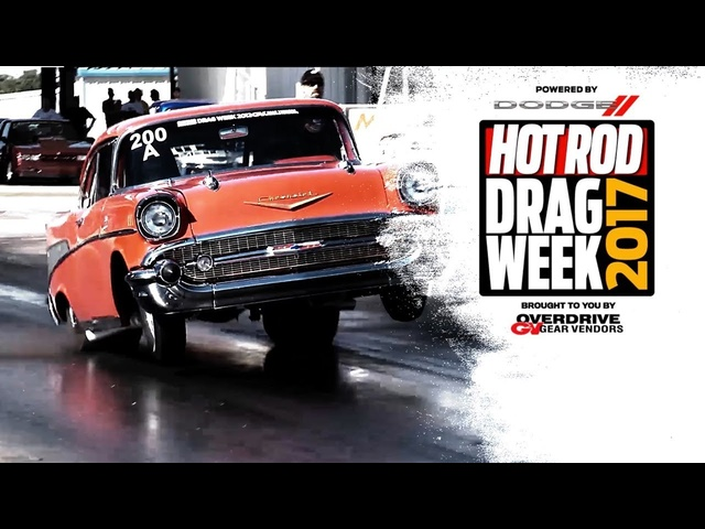 Experience the 2017 Hot Rod Drag Week in-person or streaming live!