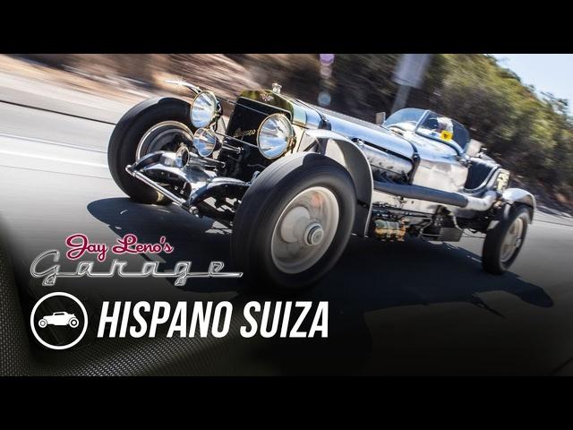1915 Hispano Suiza -Jay Leno's Garage