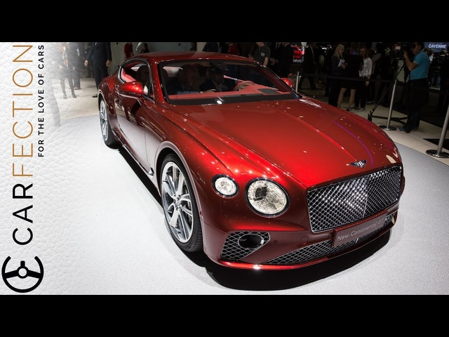 2018 <em>Bentley</em> Continental GT: All New In And Out - Carfection