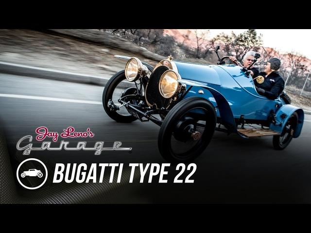 1913 Bugatti Type 22 -Jay Leno's Garage