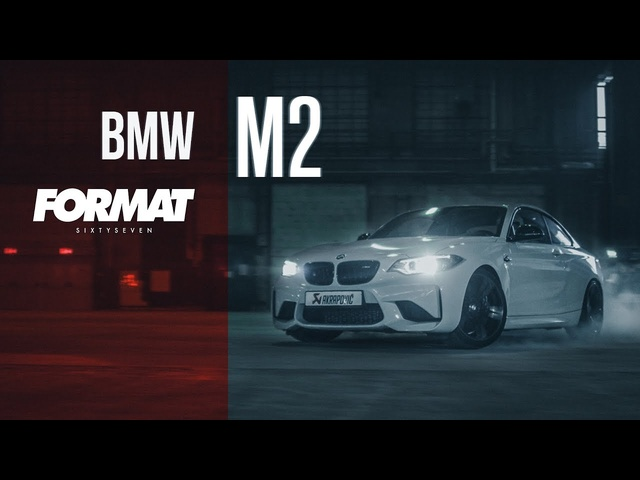 AKRAPOVIC BMW M2 // FORMAT67.NET (Director's cut)