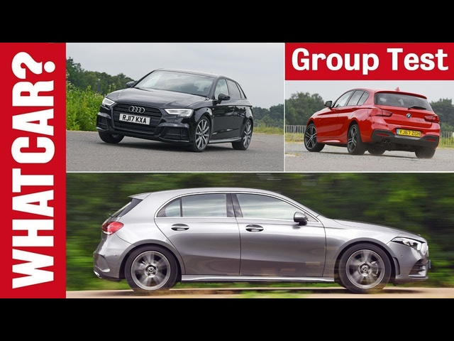 2019 Mercedes A-Class vs BMW 1 Series vs Audi A3 review – Which is the best family car? | What Car?