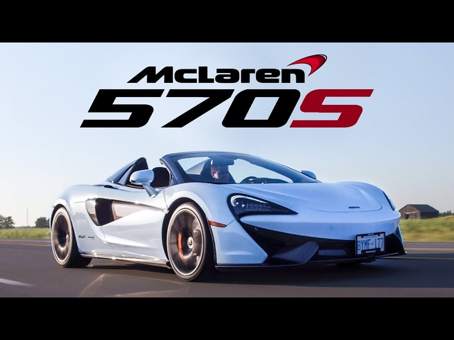 2018 <em>McLaren</em> 570S Spider Review