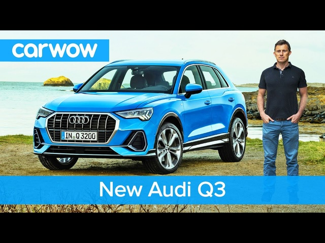 New <em>Audi</em> Q3 2019 - the poshest small SUV ever made? | carwow