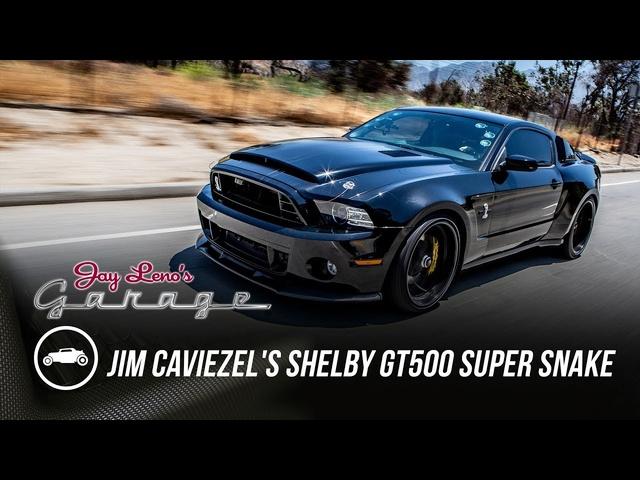 Jim Caviezel's 2014 Shelby GT500 Super Snake -Jay Leno's Garage