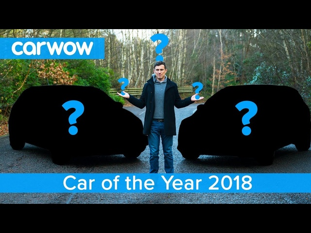 Best cars of 2018 revealed - cast YOUR vote & choose the carwow Car of the Year winner!