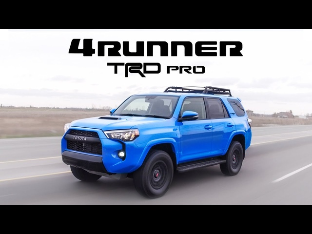 2019 Toyota 4Runner TRD Pro Review -Updated But Still Refreshingly Simple