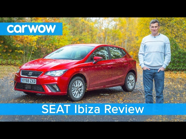 SEAT Ibiza 2019 in-depth review - carwow Reviews