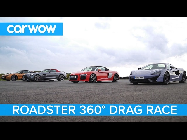 AMG GT C vs <em>Audi</em> R8 vs McLaren 570S vs BMW i8 - 360° Roadsters ROOF, DRAG and ROLLING RACE!