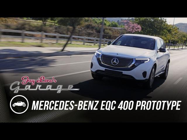 2020 Mercedes-Benz EQC 400 Prototype -Jay Leno's Garage