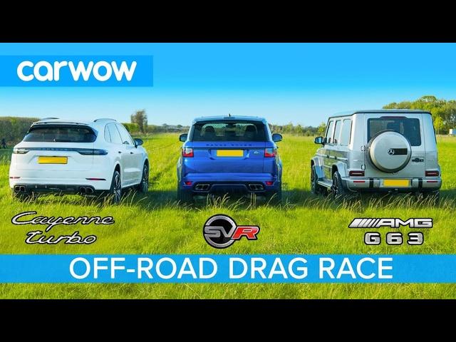 AMG G63 v Porsche Cayenne Turbo v Range <em>Rover</em> SVR: OFF-ROAD DRAG RACE