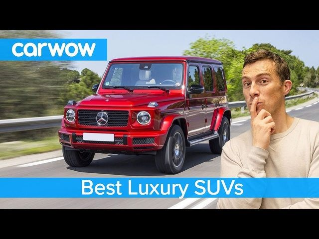 Best Luxury SUVs | carwow Top 10