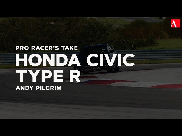 Pro Racer's Take: <em>Honda</em> Civic Type R