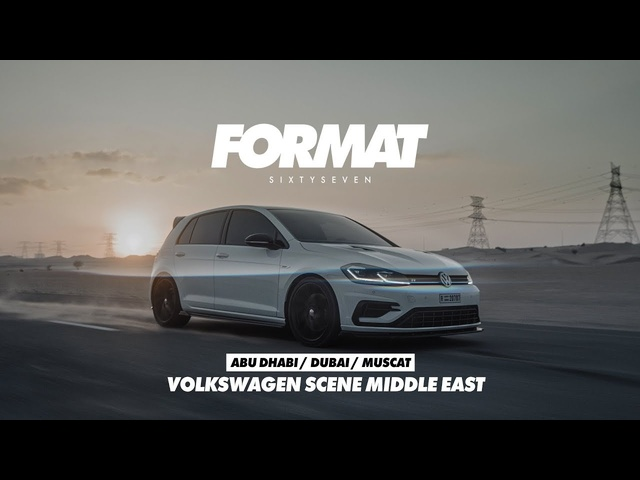 VAG SCENE MIDDLE EAST BY FORMAT67.NET