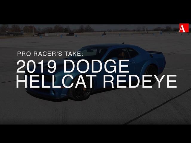 Pro Racer's Take: 2019 Dodge Challenger SRT Hellcat Redeye